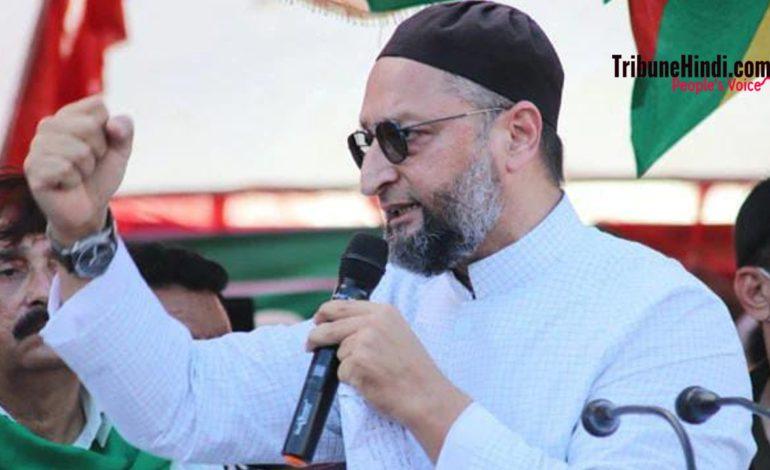 """ओवैसी """"ओम"""" फॉर्मूला पर उत्तर प्रदेश में चुनाव लड़ेंगें।"""