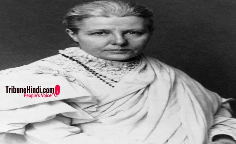वो अंग्रेज़ महिला जिसे भारतीयों ने माँ की उपाधि दी थी….